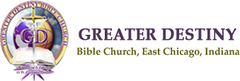 Greater Destiny Baptist Church International